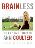 Brainless, the lies and lunacy of Ann Coulter book