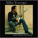 Every Stone You Throw. Michael Younger CD