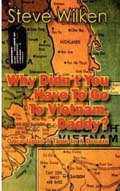 Why didn't you go to to Vietnam, daddy book