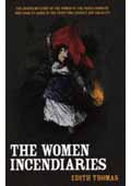 The Women Incendiaries book