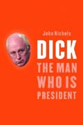 Dick, the man who is president