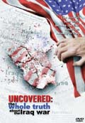 Uncovered: The whole truth about Iraq